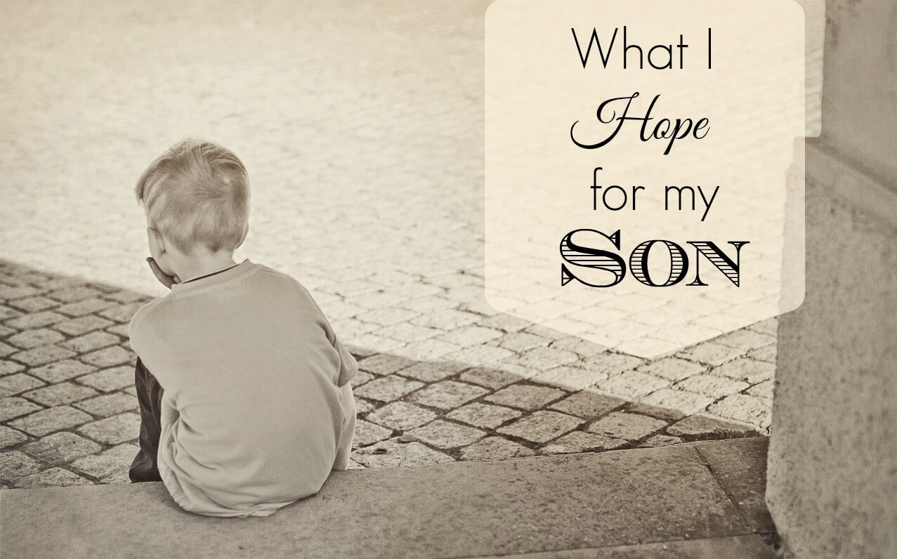 What-I-Hope-for-my-Son.jpg