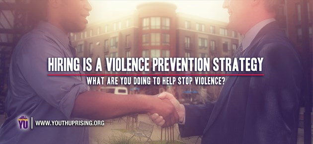 Hiring is a violence prevention strategy