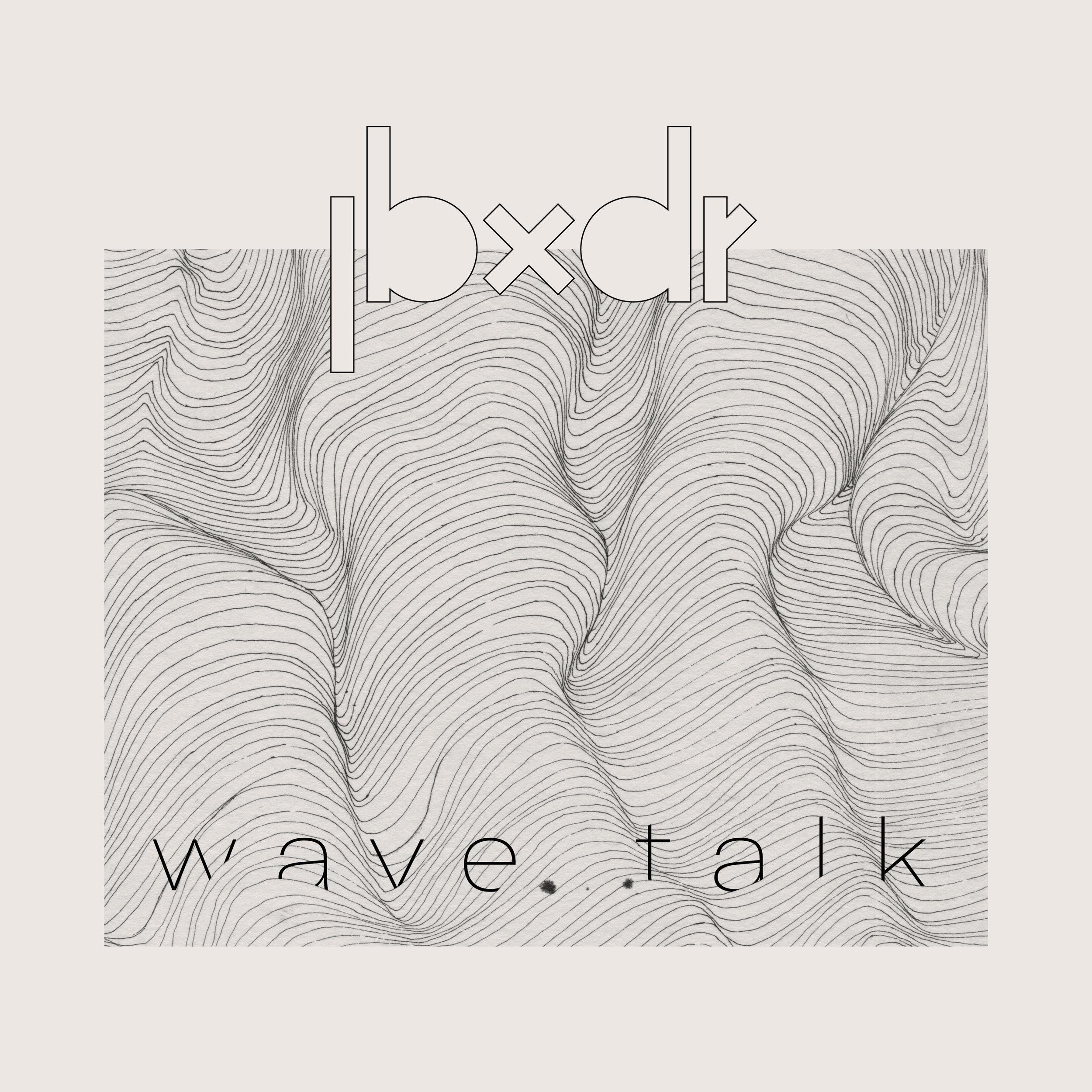 JBXDR_Wave Talk_Art.jpg