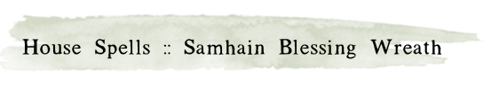 Posttitle-Samhainblessingwreath.png