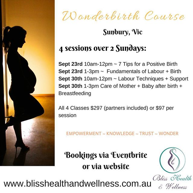 Pregnant mumma's... come join this Wonderbirth workshop in September. Held over 2 Sunday's in Sunbury, Vic just 30mins out of Melbourne.  EMPOWERMENT - KNOWLEDGE - TRUST - WONDER . . . . #childbirtheducation #wonderbirth #blisshealthwellness #birthcourse #birthmatters #empowerment #knowyouroptions #blissbaby #sunburyvic #sunbury #melbourne