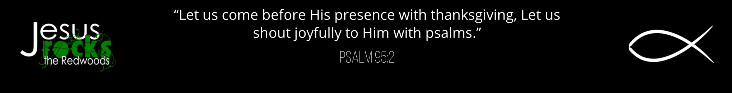 Psalm 95:2