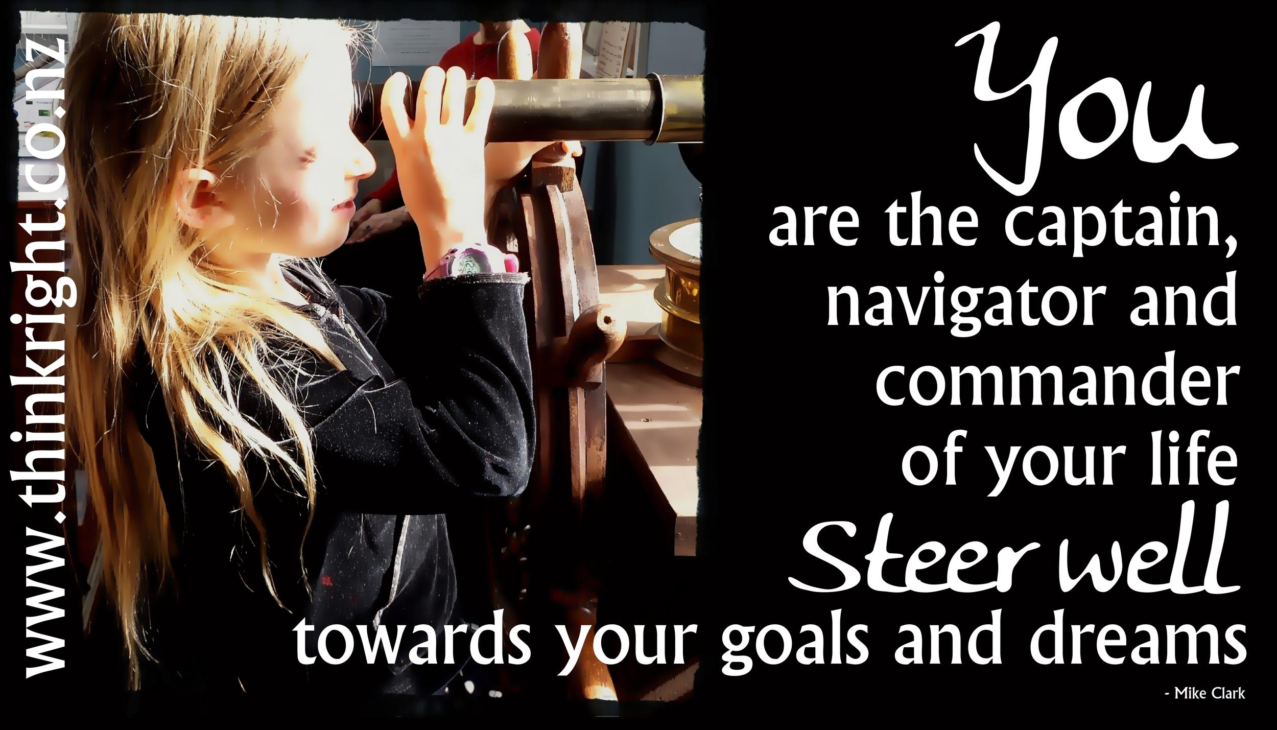 steer towards your goals