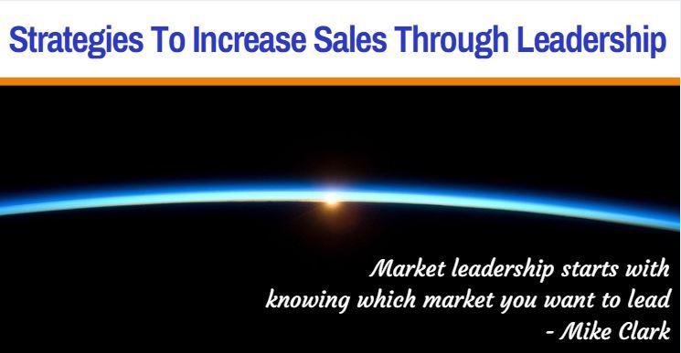 #125 Strategies to increase sales through leadership Header.JPG