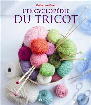 L'encyclopédie du tricot