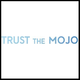 trust-the-mojo
