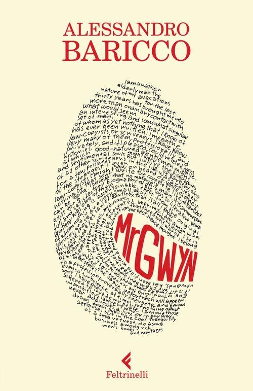 Mr GWYN, a novel by Alessandro Baricco, 2011
