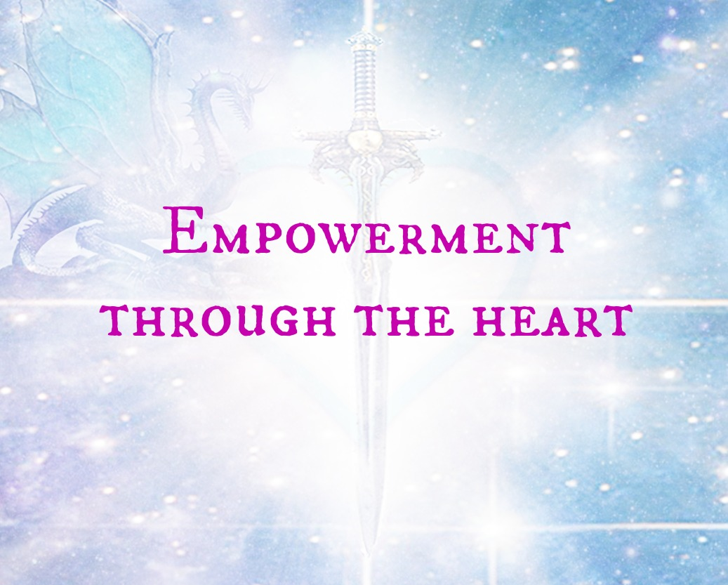 Empowerment Thru the Heart - Take your step on your Empowerment Journey