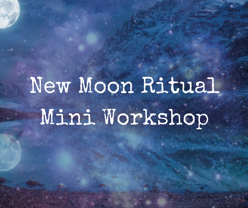 New Moon Mini Workshop - Work with the Energy of the New  Moon for Manifestation & Goal Setting