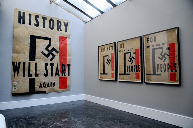 History Will Start Again, Art Hate,    L-13 Light Industrial Workshop, London , 2011
