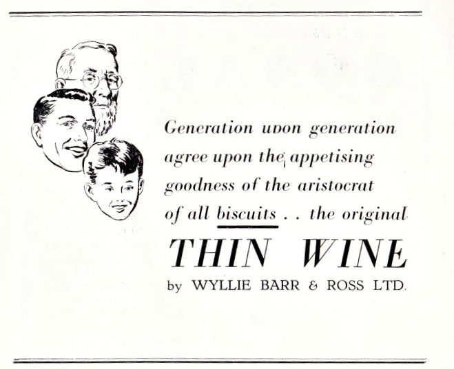 Thin wine biscuits were an Aberdeen speciality. No, only kidding. I think.