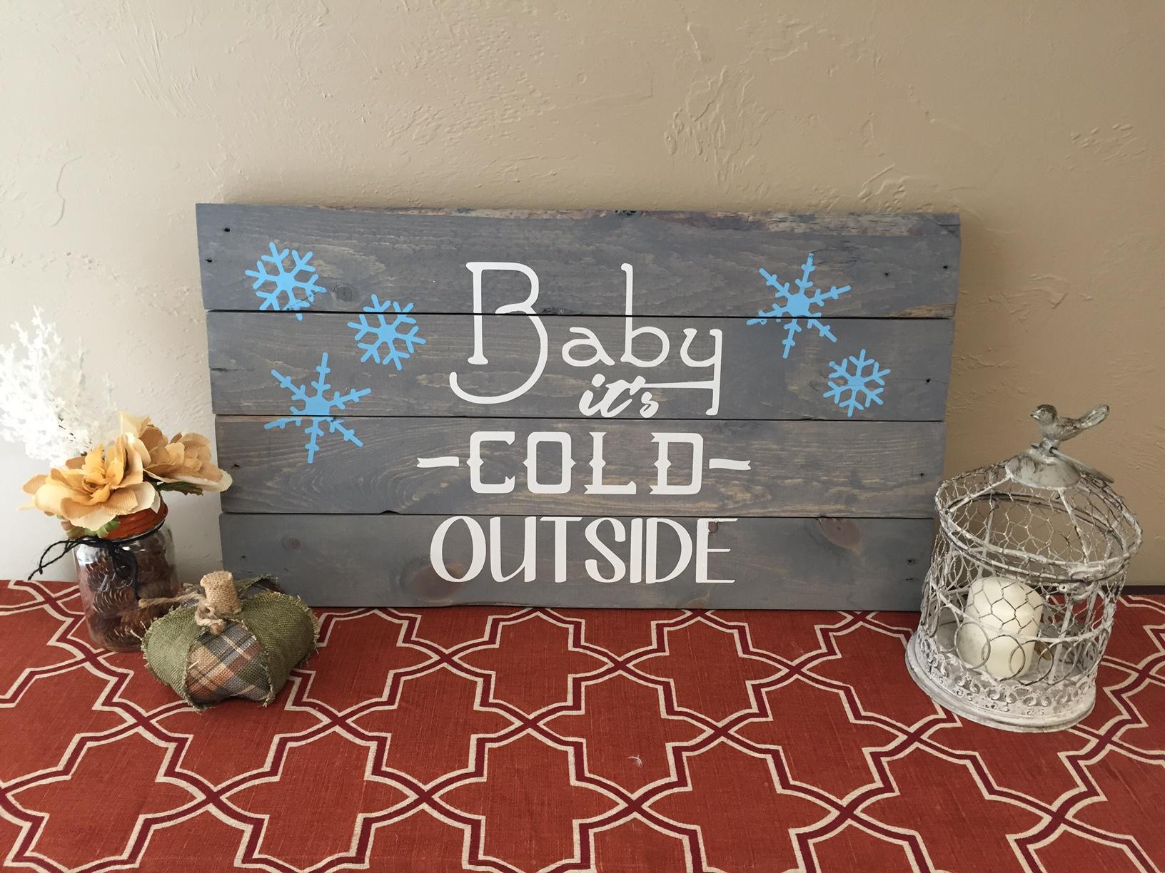 Baby it's Cold (BEGINNER)