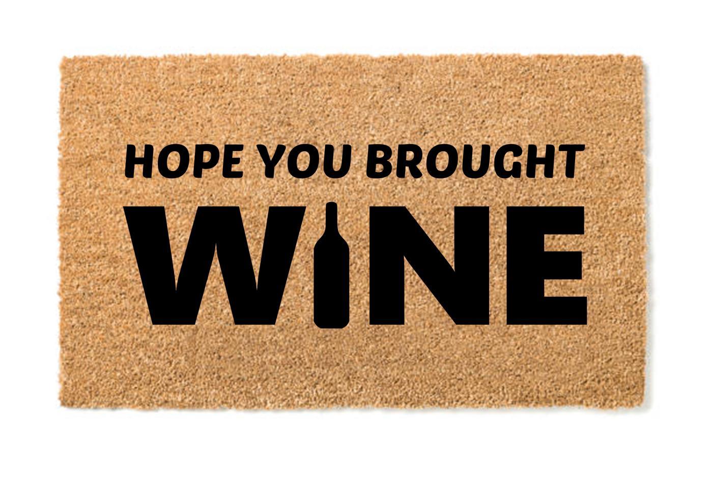 hope you broght wine JPG.jpg