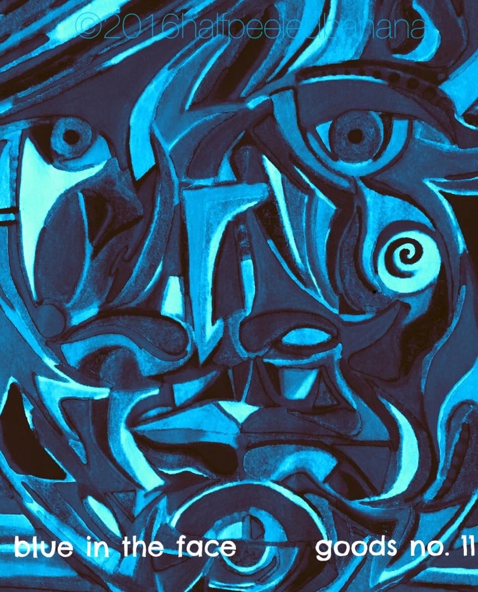 blue in the face - goods no. 11 - art print - halfpeeledbanana.com