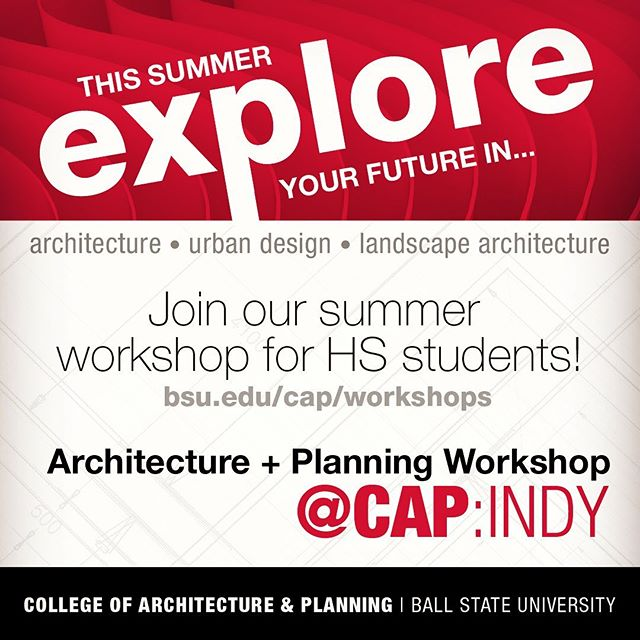 Architectural + Planning Workshop DAILY FROM JULY 22-26, 2019 | 10:00 A.M. TO 4:00 P.M  In partnership with AXIS Architecture, every summer the college hosts a one-week, non-residential summer camp for high school students in grades 9-12 at the Platform in Indianapolis. AXIS Architecture professionals and CAP faculty share their knowledge with participating teens who will learn about architectural history and industry trends, and explore urban planning and landscape architecture. Each day, local design professionals will visit the camp to share their professional experiences and developed talent from the field. Our experts will provide feedback to students on their ideas and accomplishments during the workshop. @pmhs_principal @shs_cardinals @gwcontinentals @bendavishs @indymet @AvonHSPrincipal @northcentralhighschool @lchsbears @broadrippleMHS @pikehighschoolnews @lnhswildcats @chsinfo @northwestchs @zchsprincipal @arsenal_tech @parktudor @axisarchitecture #HSworkshop #camp #workshop