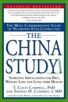 The China Study - T. Colin Campbell and Thomas M. Campbell II