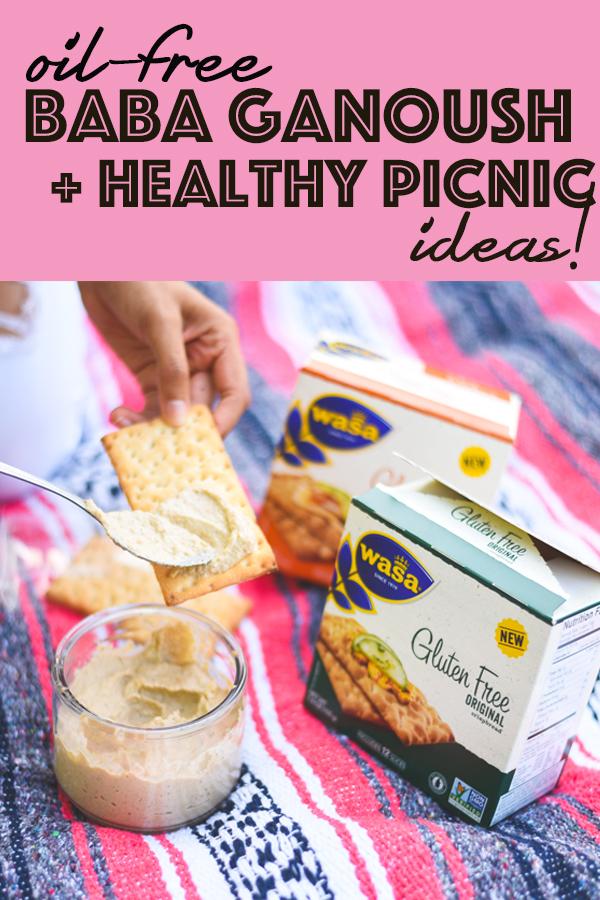 healthy oil free baba ganoush and picnic ideas wasa crispbreads