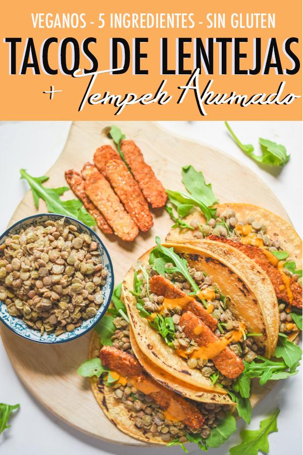 tacos de lentejas y tempeh proteina vegana facil de cocinar hacer