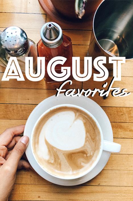 AugustFavorites.jpg