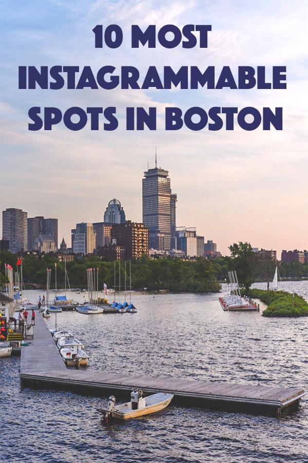 10 MOST INSTAGRAMMABLE SPOTS IN BOSTON.jpg