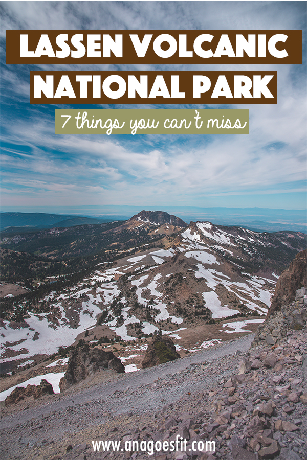 7 THINGS TO DO AND SEE IN LASSEN VOLCANIC NATIONAL PARK