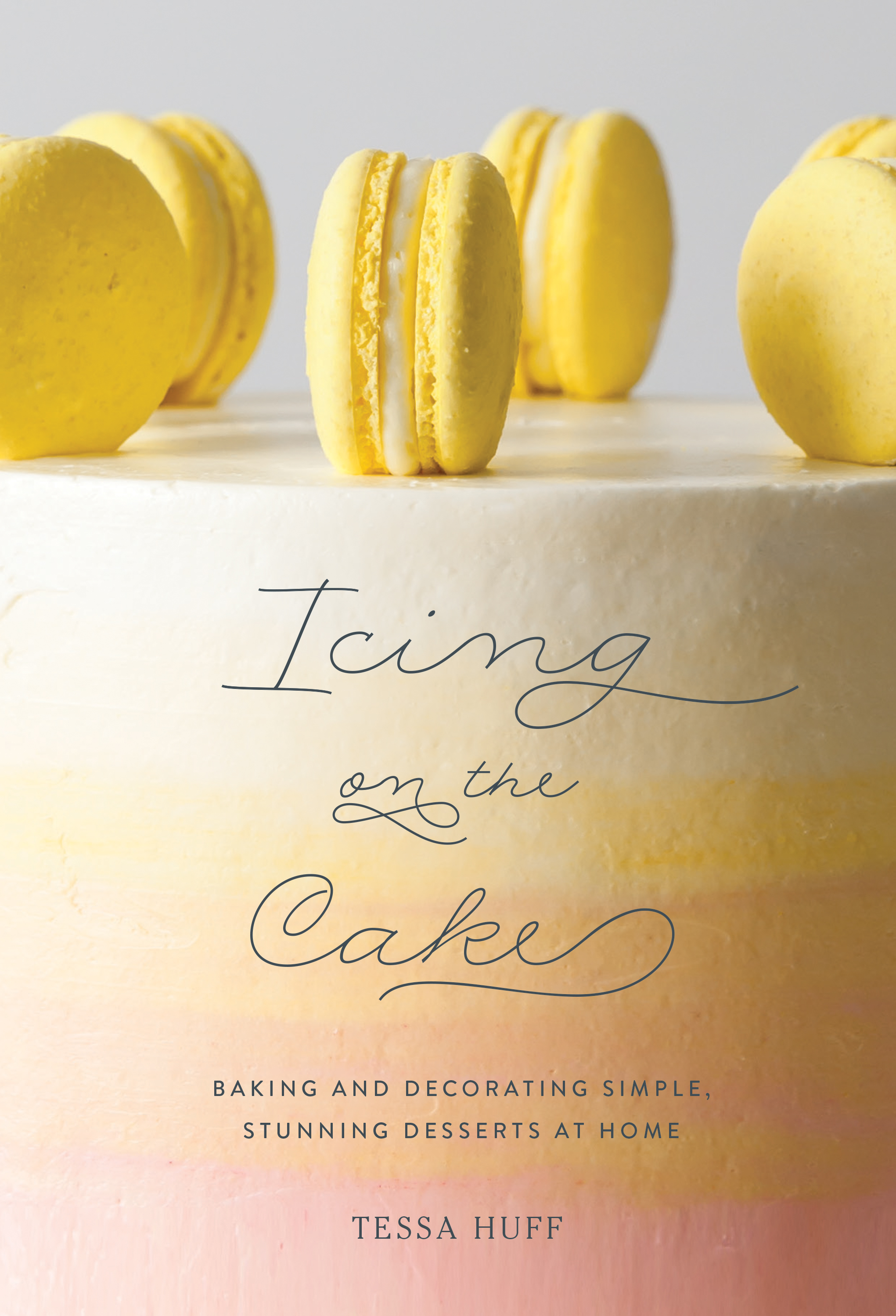 Icing on the Cake Book Tessa Huff