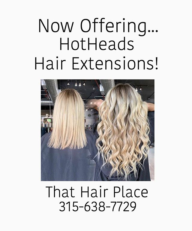Do you want longer, thicker and fuller hair? Hotheads Hair Extensions are now available in our salon! Call and make an appointment! #thathairplace #syracuse #baldwinsville #syracusehair