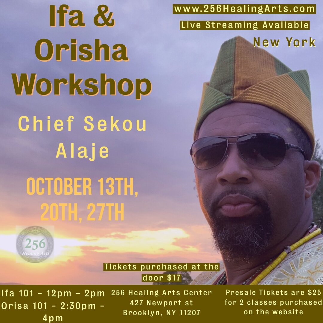 Ifa and Orisa Workshop lead By Chief Sekou Alájé. Held at the 256 Healing Arts Center in Brooklyn, New York. Live Streaming Options Available dm me or e-mail Chief Alájé through the www.256HealingArts.com. This workshop provides the viewer a practical and hands on educational experience. Honoring Ifa and Orisa with obi, song, and dance. Including an insightful lecture about Ifa and Orisa.  Knowledge is Power!  www.256HealingArts.com