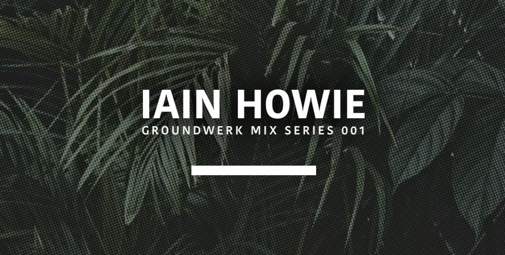 Iain Howie Mix
