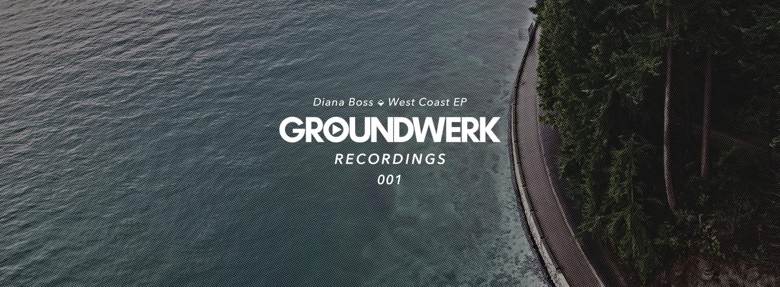 Groundwerk Recordings Diana Boss Release
