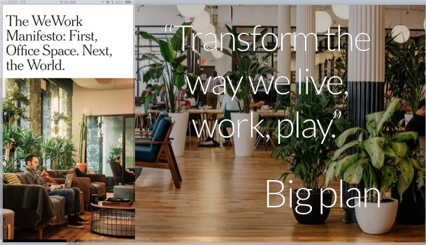 Creators of WeWork started off with a world-changing idea; not in the office-leasing business.