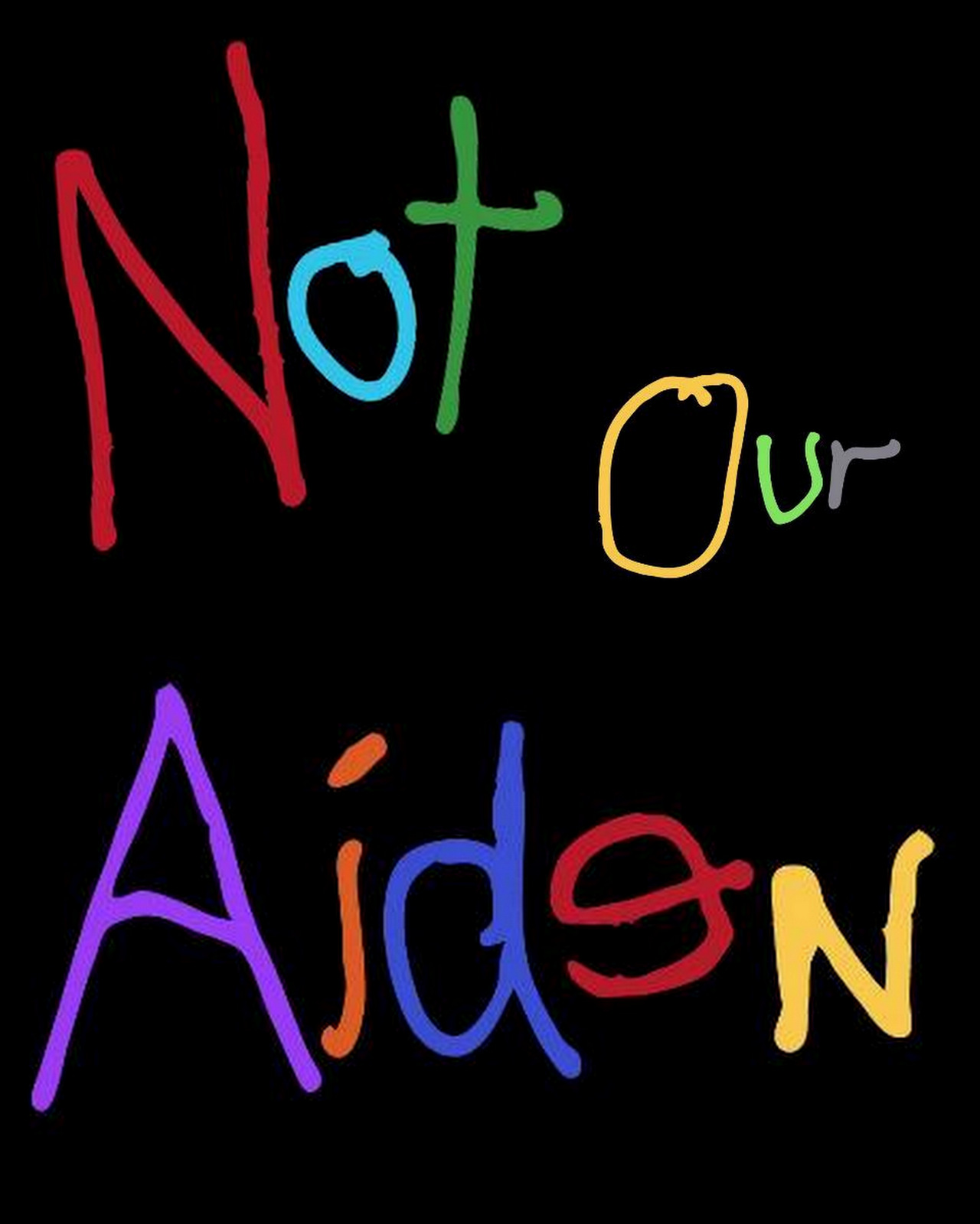 Not Our Aiden