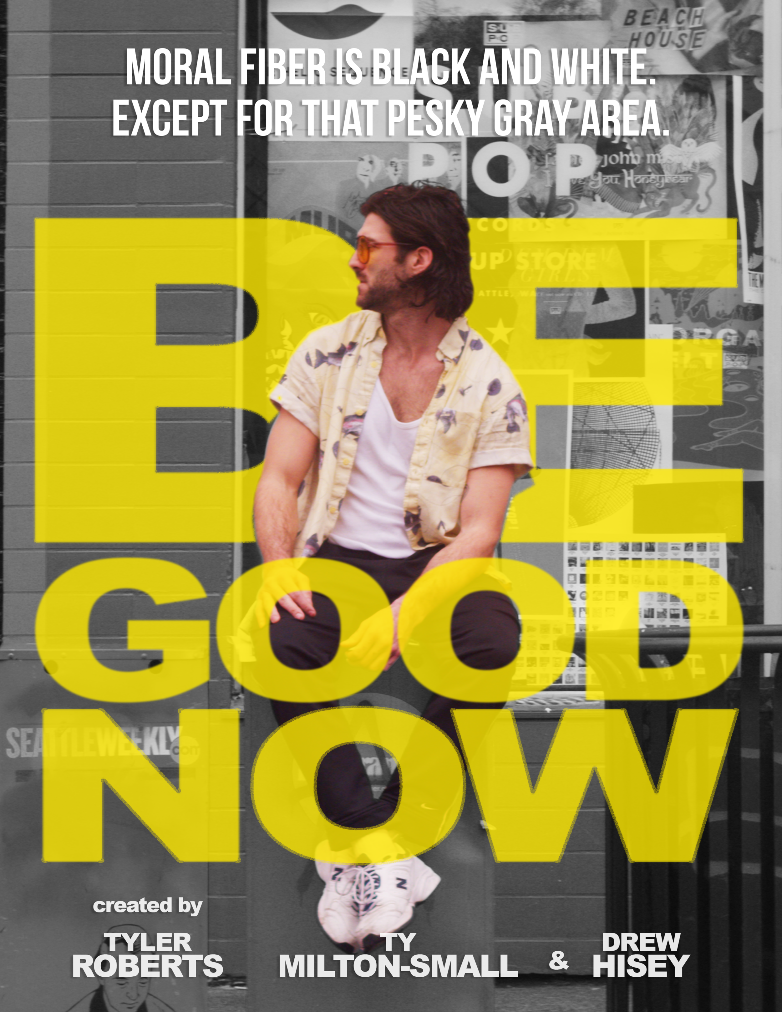 Be Good Now