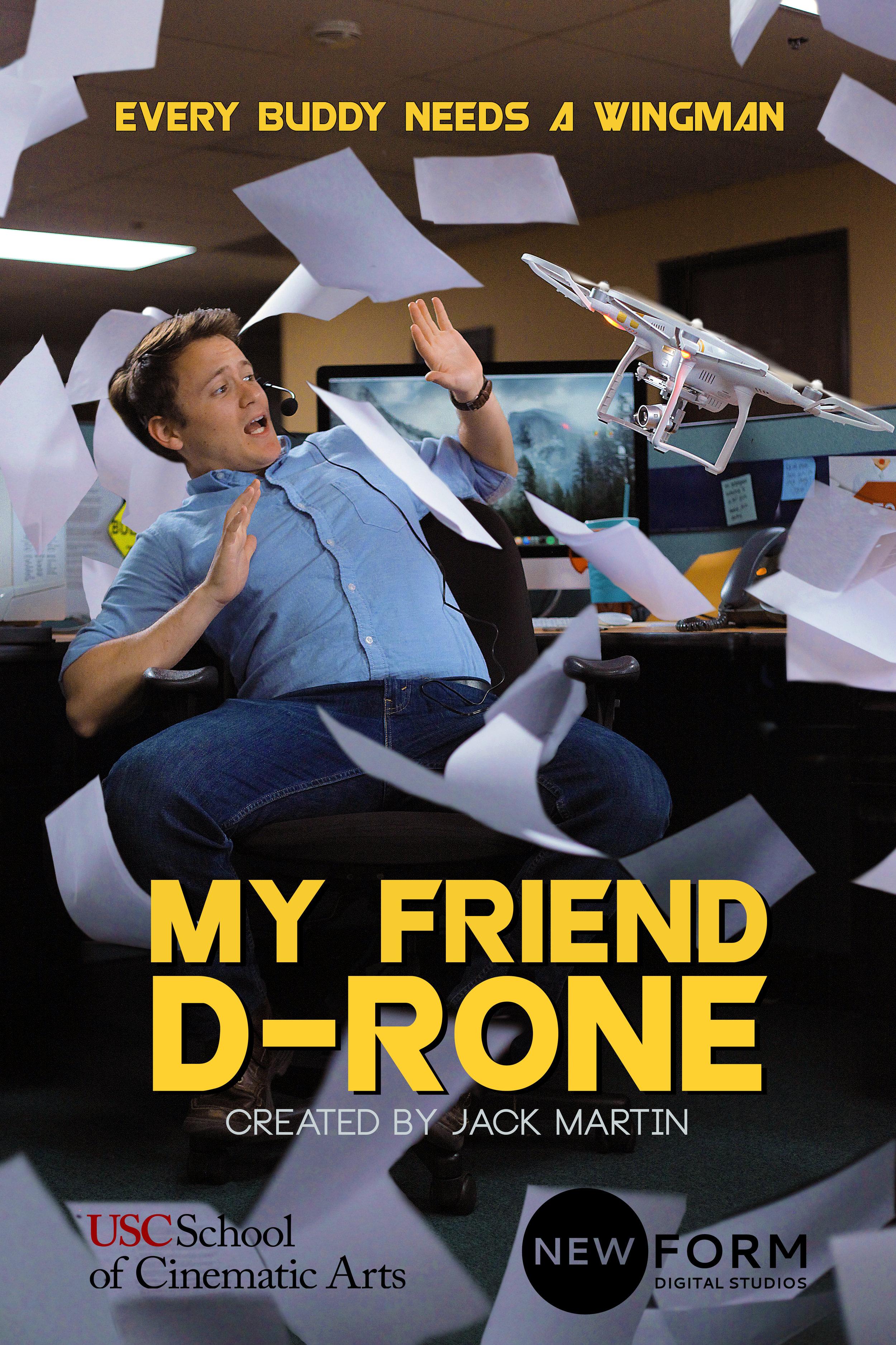 My Friend D-Rone