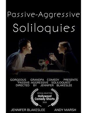 Passive Aggressive Soliloquies