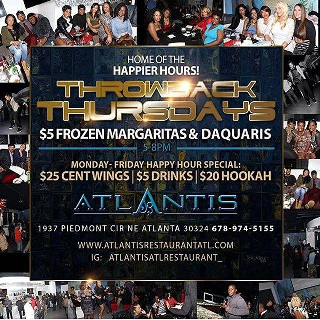 Tonight join us for good music, great good & the happiest hour in the city 🍸 $5 Frozen Margaritas & Frozen Daiquiri specials. .25 cent wings & $20 hookahs. What better way to beat traffic?  @AtlantisAtlRestaurant_ #AtlantisAtlanta #ATLNightLife #ATLEvents #AtlantaSummer #ATLHotSpot #AtlantaFoodie #AtlantaFridays #AtlantaLounges #AtlantaDrinks #Hookah #Drinks #Lifestlye #AtlantaLifeStyle #UpScale #FoodNEnterntainment #ThrowbackThursday #MidtownLounge #BuckheadLounge #EatLocal