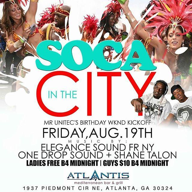 🚨🚨 NEXT FRIDAY, Aug 19th NYC's #EleganceSound w/ @djmega_bta @babyfacebta invades The Monthly Ritual...#SOCAINTHECITY At our New location @atlantisatlrestaurant_ 1937 Piedmont Circle. Atlanta, GA 🇹🇹🇯🇲🇧🇸🇩🇲🇰🇳🇦🇬🇧🇧🇻🇬🇵🇷🇬🇩🇬🇾🇻🇨🇱🇨🇻🇮🇦🇬🇹🇿🇭🇹🇵🇦.........FREE ENTRY FOR LADIES TIL 11PM💯💯💯✔️✔️✔ --------------------------------------------------- Music by: 🔹@elegancesoundpromo @djmega_bta @babyfacebta fr. NY 🔹@onedropsound @jaspamuzik @redlotusatl 🔹@shanetalon  #socainthecity  #Reggaeinthecity  #SKYLIFEFRIDAYS  Follow @skylife_fridays 🔥🔥🔥 for more details. #MidtownLounge #Islandparty #InternationalVibe #AtlantaNightlife #TonightAtlanta #AllTheParties #BuckheadLounge #HappyHour #Drinks #carribean #Dancehall #AtlantisATL #Hookah  #FullKitchen #Cheers