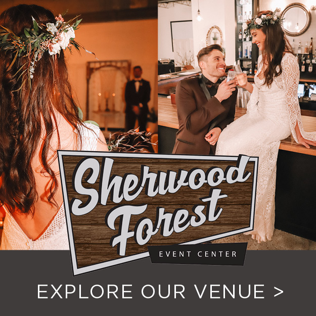 Copy of Copy of Copy of Sherwood Forest Events Center