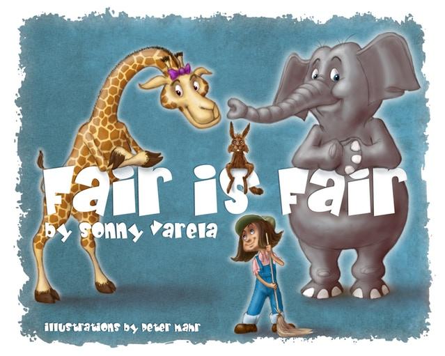 Fair Is Fair   by Sonny Varela and Peter Mahr