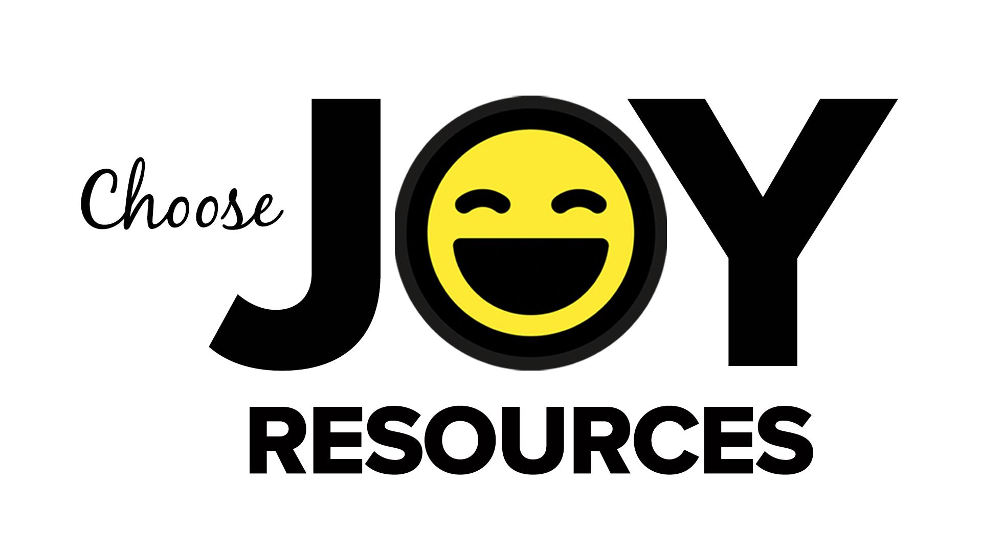 CHOOSE JOY RESOURCES.png