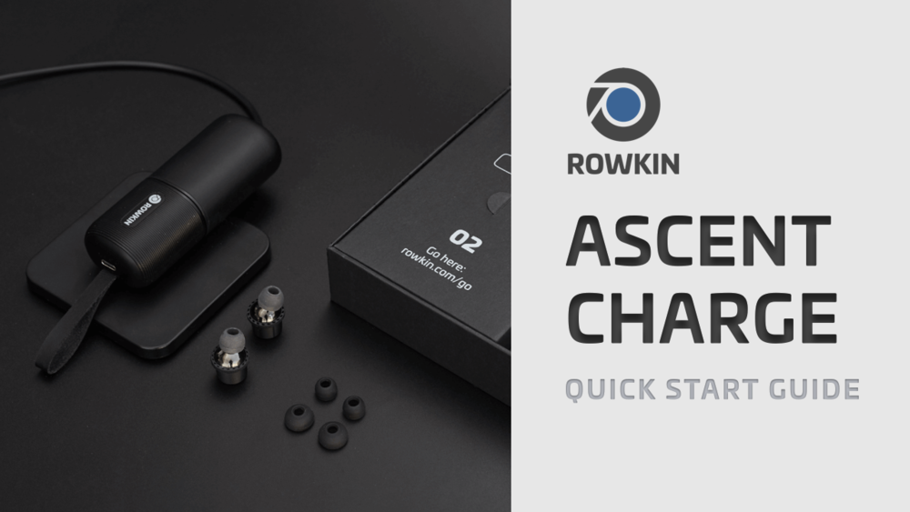 Rowkin Ascent Charge+ Quick Start — Rowkin® - The World's Smallest