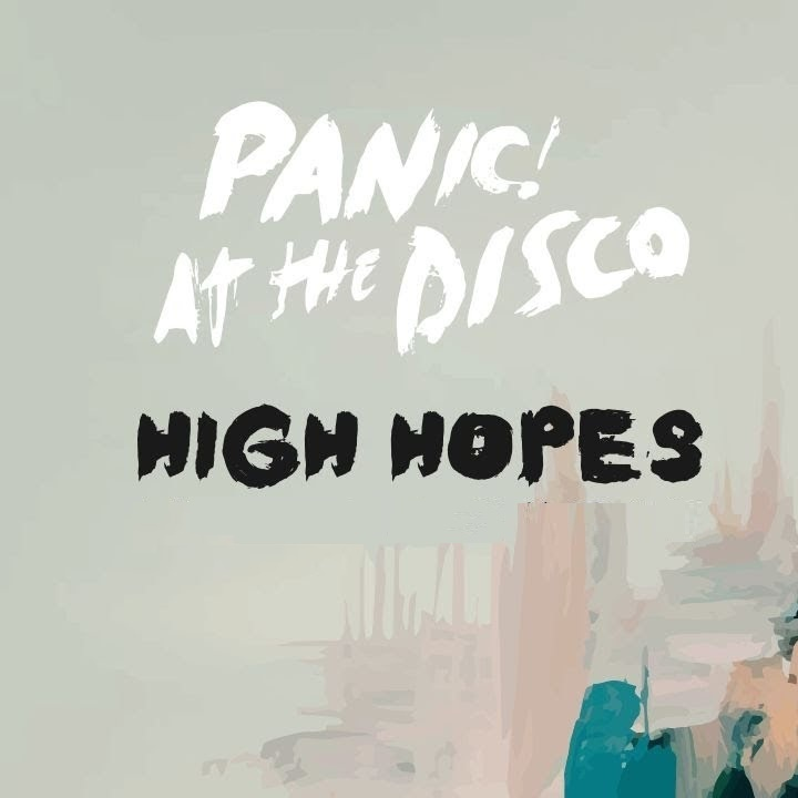 Alternative Rock Song of The Year - High Hopes by Panic At The DiscoRowkin Rating: ⭐⭐⭐⭐⭐(5)