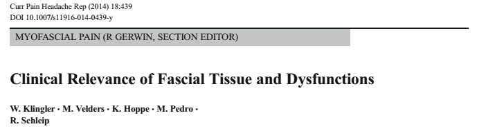 Clinical relevance of fascial tissue and dysfunctions