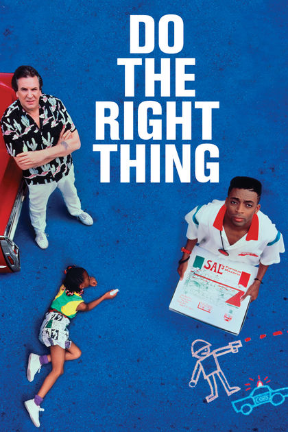 PC: https://itunes.apple.com/gb/movie/do-the-right-thing/id282538466