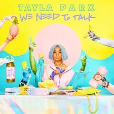 Tayla Parx-We Need To Talk Album.jpeg