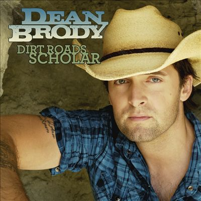 dirt-roads-scholar-dean-brody-shoshone-photography-mark-maryanovich-single-cover