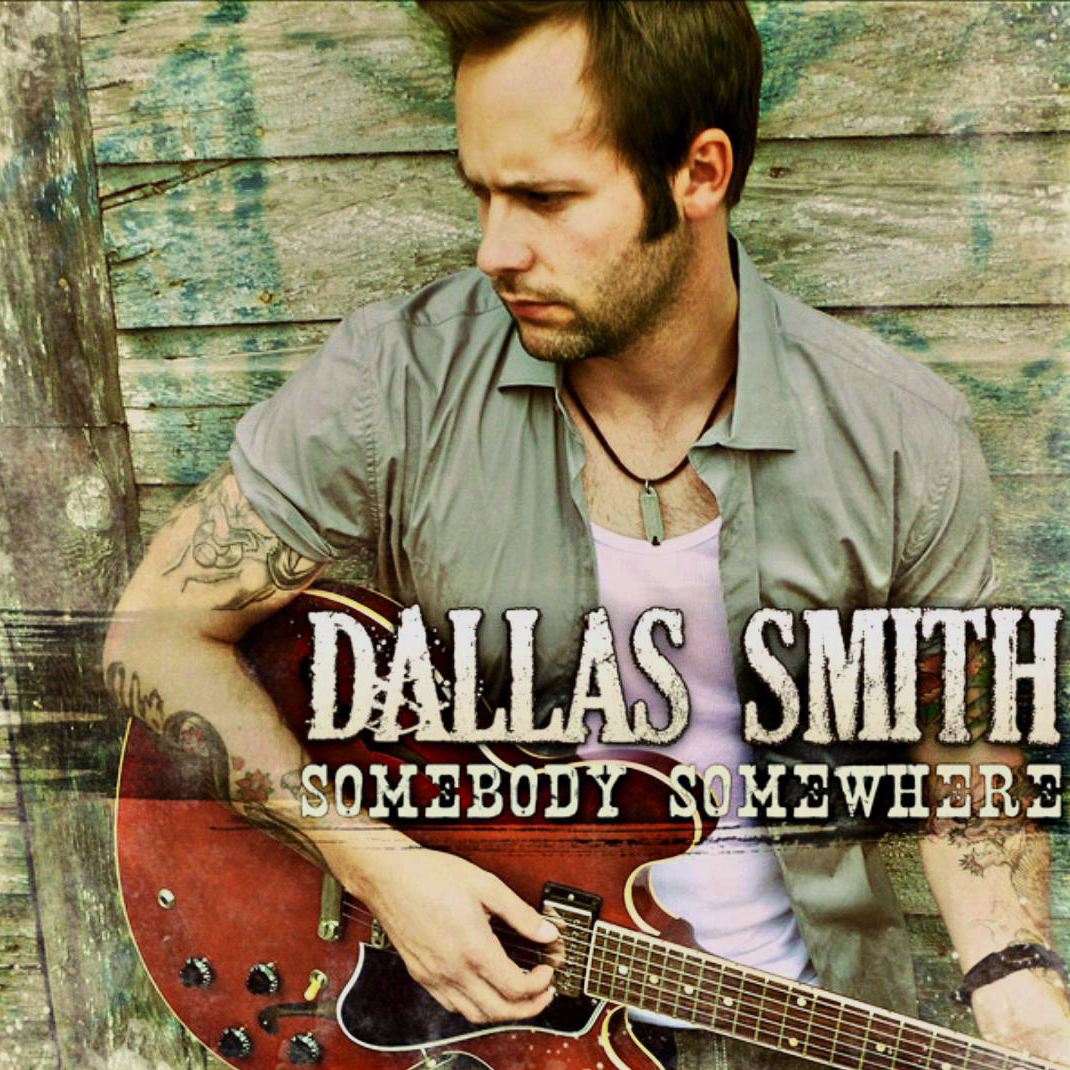 somebody-somewhere-dallas-smith-kamloops-photography-mark-maryanovich-single-cover