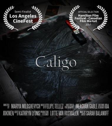 CALIGO 2017 - Writer and a producer: Mariya MiloshevychShot by: Meaghan Gable