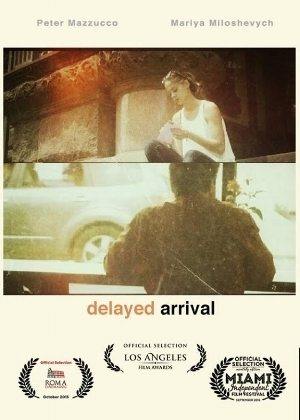 Delayed Arrival 2016 - Mini-ShortDirected by: Kathryn McIntoshShot by: Robert Misovic