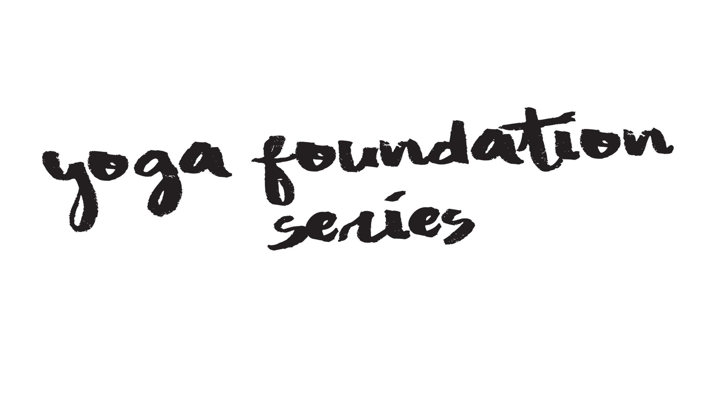 yoga foundation series